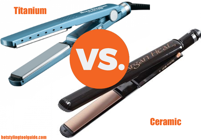 Titanium Vs Ceramic Which Type Of Hair Straightener Should
